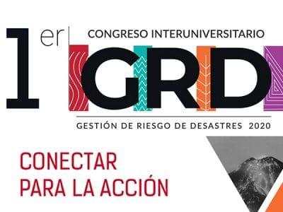 I Congreso Interuniversitario de Gestión de Riesgo de Desastres Image