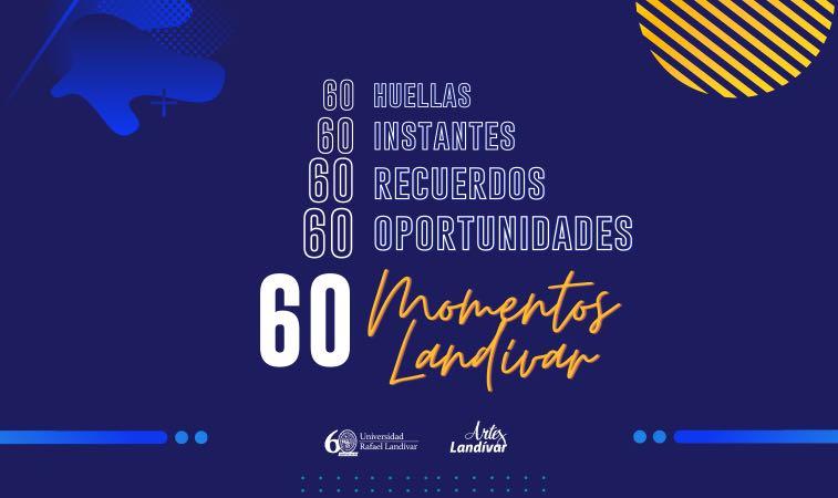 60 Momentos Landívar imagen